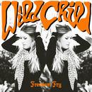 Freedom Fry - Wild Child