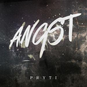 Pryti - Angst (Remastered)