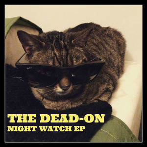 The Dead-On - Night Watch