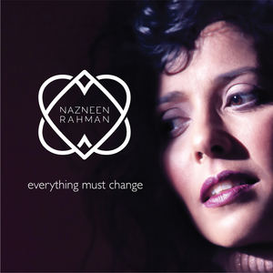 Nazneen Rahman - Everything Must Change