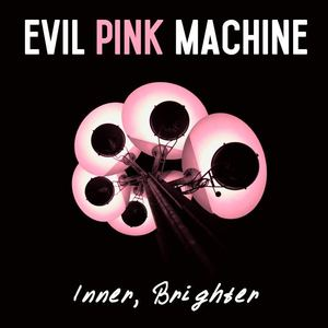 Evil Pink Machine - The back of my head
