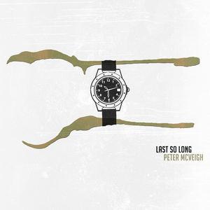 Peter McVeigh - Last So Long