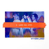 Wyvern Lingo - I Love You, Sadie