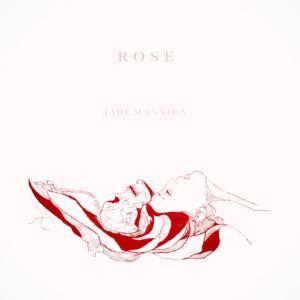 Jade Mannion - Rose