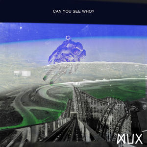 MUX - Got it Here