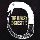 The Hungry Ghosts - 'Lazaro' / 'Amerika'