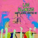 Los Blancos - Mae'n Anodd Deffro Un