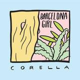 Corella - Barcelona Girl