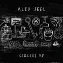 Alex Seel - Circles EP