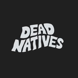 Dead Natives - Something Strange
