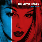 The Velvet Hands - Games