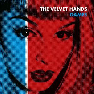 The Velvet Hands - Games