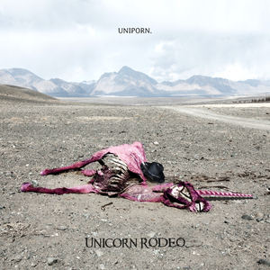 Unicorn Rodeo - I am - The seven Mayan prophecies (dynamic mix)