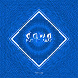 DAWA - Put It Away (Alfred Oslo Remix)