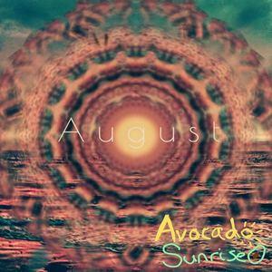 Avocado Sunrise - August (Acoustic)