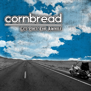 CornBread - Get Lost For Awhile