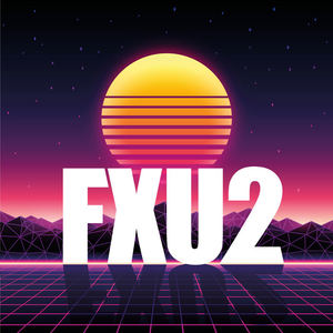 FXU2 - Just Be Good To Me