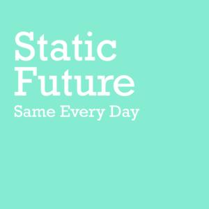Static Future - Wonderful World