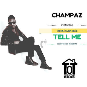 Champaz - Tell Me