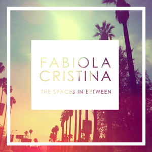Fabiola Cristina - Dreams For Two