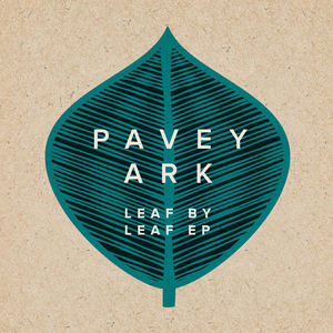 Pavey Ark - Leaf by Leaf (Radio Edit)