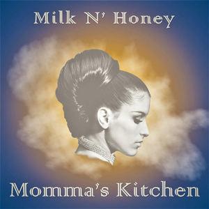 Milk N' Honey  - Momma's Kitchen