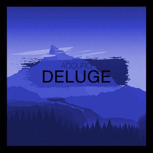Accuro - Deluge