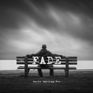 The Fade - Brand New Day