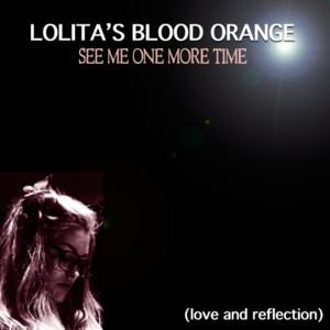 Lolita's Blood Orange - That Song