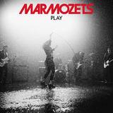 Marmozets - Play