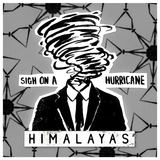Sigh on a Hurricane (HIMALAYAS)