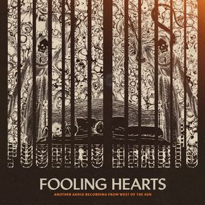 West Of The Sun - Fooling Hearts
