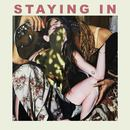 Staying In - Staying In