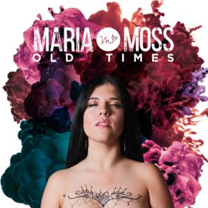 Maria Moss - Not Enough
