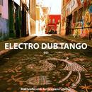 Electro Dub Tango - Electro Dub Tango