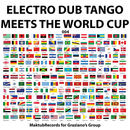 Electro Dub Tango - Electro Dub Tango meets the World Cup