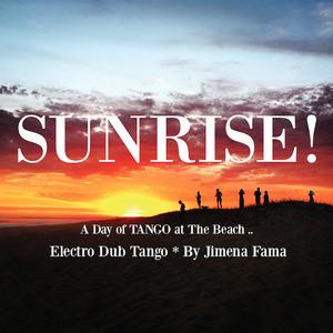 Electro Dub Tango - Sunrise