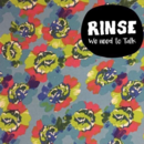 RINSE - We need to Talk
