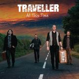 Traveller - All this time