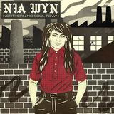 Northern No Soul Town (Nia Wyn)