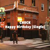 CHUCK - Happy Birthday