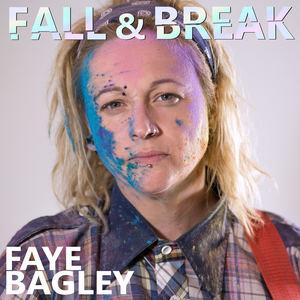 Faye Bagley - Fall & Break