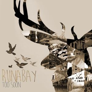 runabay - Too Soon (Reverie)