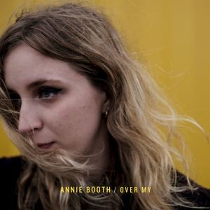 Annie Booth - Over My
