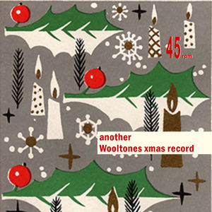 Rob Clarke and The Wooltones - Another Wooltones Christmas Record