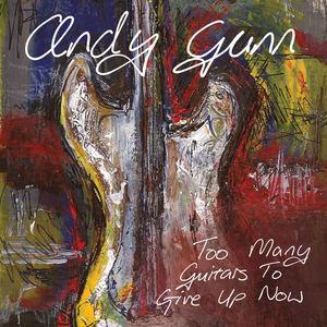 Andy Gunn - Sorry Mess Blues