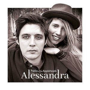 Pablo and The Appleheads - Alessandra