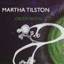 Martha Tilston - Green Moon
