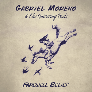 Gabriel Moreno & The Quivering Poets - Speak to the Tide