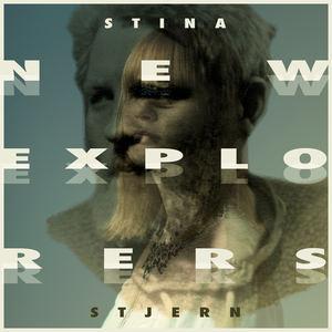 Stina Stjern - New Explorers